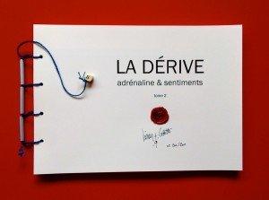 Foto La Dérive T2 édité PLG